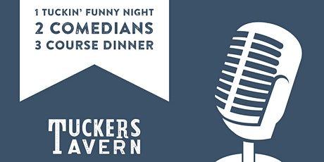 Something Funny Is Happening at Tuckers  - Dinner & Comedy Show tickets