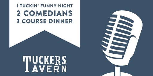 Something Funny Is Happening at Tuckers  - Dinner & Comedy Show