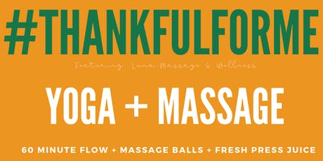 Thankful for ME / A Self-Care Yoga & Massage Night tickets