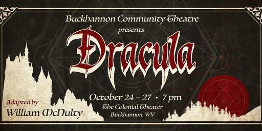 Dracula, Presented by Buckhannon Community Theatre