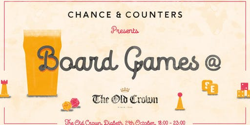 Chance & Counters @ The Old Crown: Board Game Night!