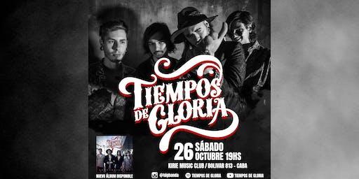 Tiempos De Gloria en Kirie Music Club