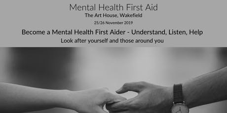 Mental Health First Aid (Wakefield)- Adult 2 Day  tickets