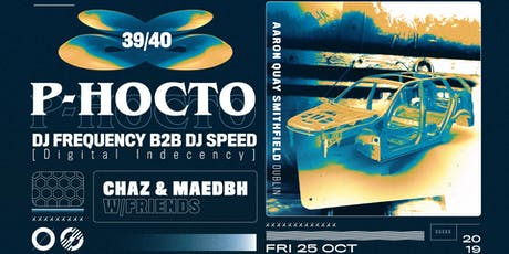 Chaz & Maedbh w/Friends :: P-Hocto + Digital Indecency tickets