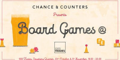 Chance & Counters @ 1000 Trades: Board Game Night!
