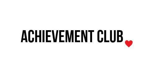 Achievement Club Live Meet up! How do you show up in the world?