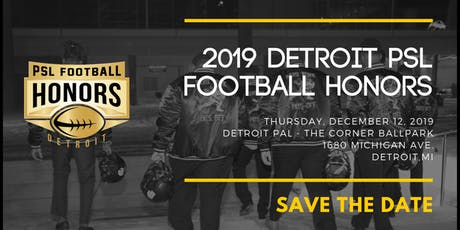 4th Annual Detroit - PSL Football Honors Awards Dinner  tickets