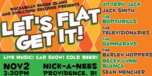 Let's Flat Get It!