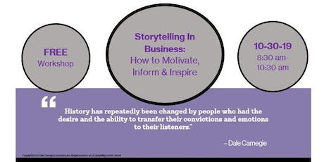 Storytelling In Business: How to Motivate, Inform & Inspire - FREE Workshop tickets
