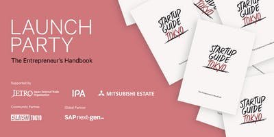 Startup Guide Tokyo Launch Party