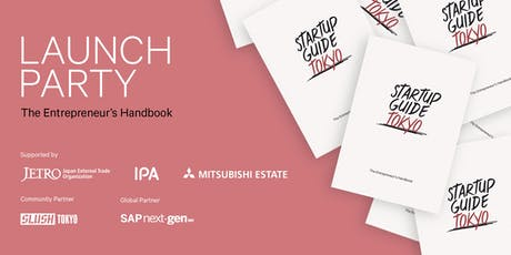 Startup Guide Tokyo Launch Party tickets