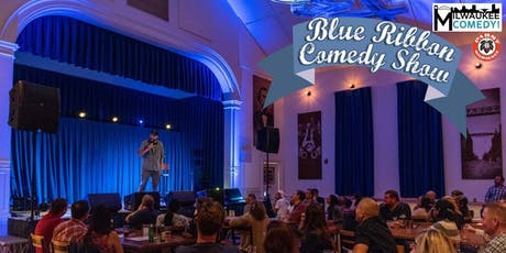Blue Ribbon Comedy Show tickets