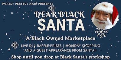 Dear Black Santa: A Celebration of Black Entrepreneurs