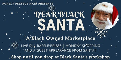 Dear Black Santa: A Celebration of Black Entrepreneurs