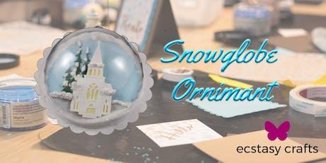 Snowglobe  Ornaments tickets