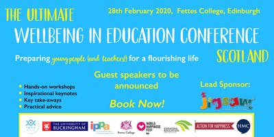 The Ultimate Wellbeing In Scottish Education Conference: Edinburgh