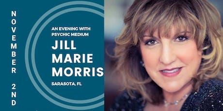 An Evening with Psychic Medium Jill Marie Morris SARASOTA, FL tickets