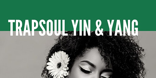 TrapSoul Yin & Yang / Hip Hop Yoga + R&B Mediation