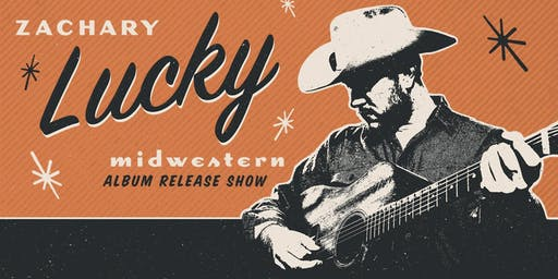"Zachary Lucky ""Midwestern"" album release at the Common / October 24th"