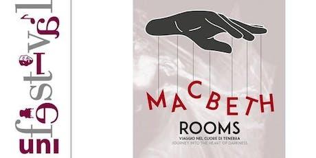 Macbeth Rooms biglietti