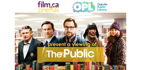 "Movie Viewing of ""The Public"" for Ontario Public Library Week tickets"