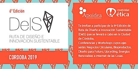 6° Ruta Diseño e Innovación Sustentable (DeIS) Edición Córdoba  ingressos