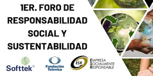 1er  Foro de Responsabilidad Social y Sustentabilidad.
