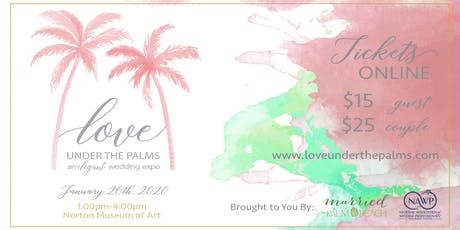 Love Under the Palms Wedding Showcase tickets