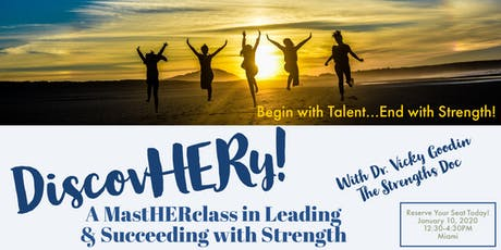 DiscovHERy! A MastHERclass on Leading & Succeeding with Strength  tickets