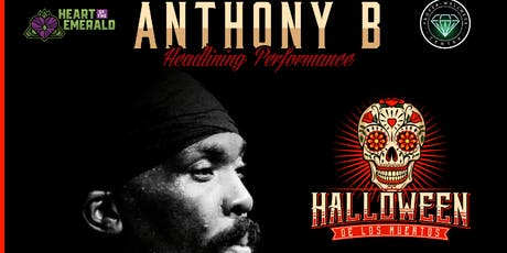 Halloween De Los Muertos Featuring Anthony B tickets