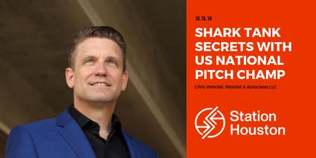 Shark Tank Secrets with US National Pitch Champ | Chris Westfall tickets