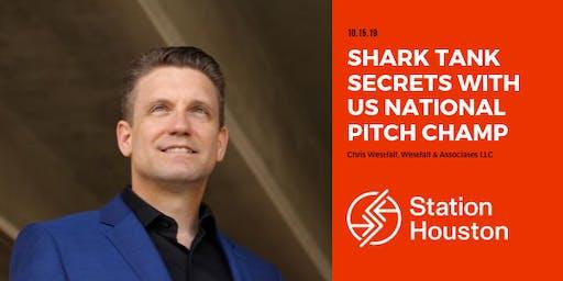 Shark Tank Secrets with US National Pitch Champ | Chris Westfall