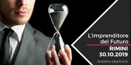 Imprenditore del futuro, equilibrio tra fatturato e tempo libero biglietti