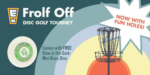 Eureka Heights Frolf Off Disc Golf Tourny