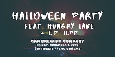 Halloween at Gan Brewery with Hungry Lake // E.P. Lepp tickets