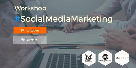 Workshop  #SocialMediaMarketing biglietti