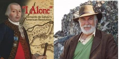 "Book presentation: ""I Alone"": Bernardo Galvez's American Revolution tickets"