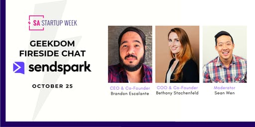 Geekdom Fireside Chat Featuring Sendspark - Hosted by Sean Wen