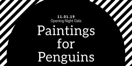 Paintings for Penguins Opening Night Gala