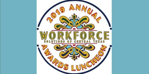 WORKFORCE Annual Awards Luncheon, Friday, October 25, 2019