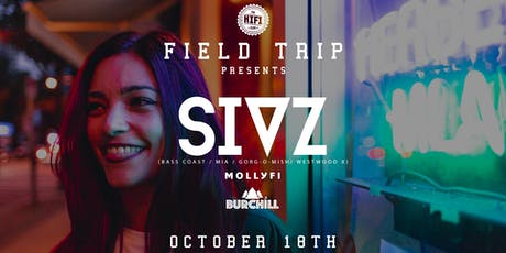 Field Trip Pres: SIVZ tickets