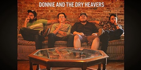Donnie and the Dry Heavers tickets