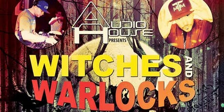 Audio House Presents - Witches And Warlocks tickets