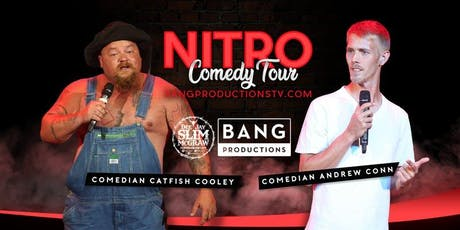 CATFISH COOLEY'S NITRO TOUR tickets