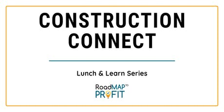 Pay Yourself First - Construction Connect Lunch & Learn tickets