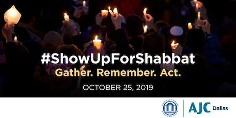 Show  Up For Shabbat 2019-  A Commemoration tickets