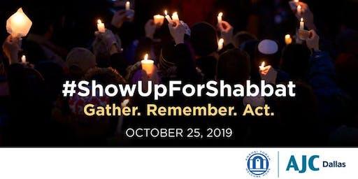 Show  Up For Shabbat 2019-  A Commemoration