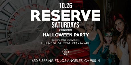 Reserve Saturdays - Halloween Costume Party tickets