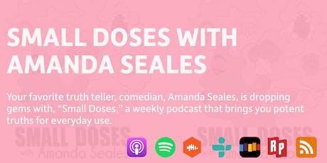 Amanda Seales (Small Doses Live) tickets