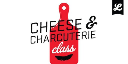 Cheese & Charcuterie Class